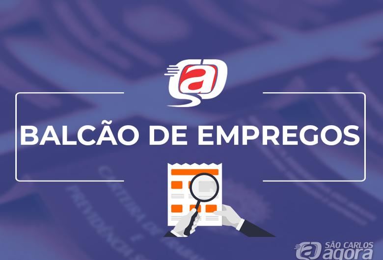 Confira as 18 vagas de empregos disponíveis no Balcão do São Carlos Agora