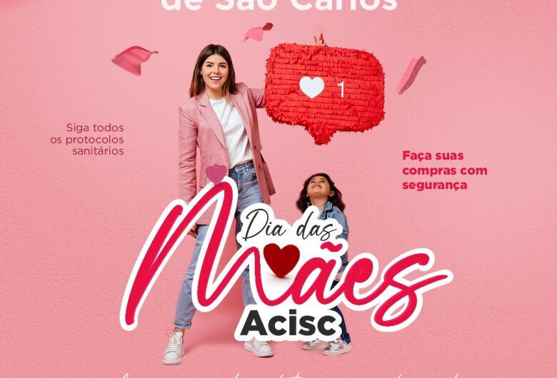 Acisc lança campanha digital para o Dia das Mães
