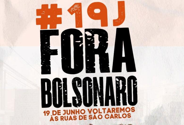 São Carlos terá ato 'Fora Bolsonaro' neste sábado (19)