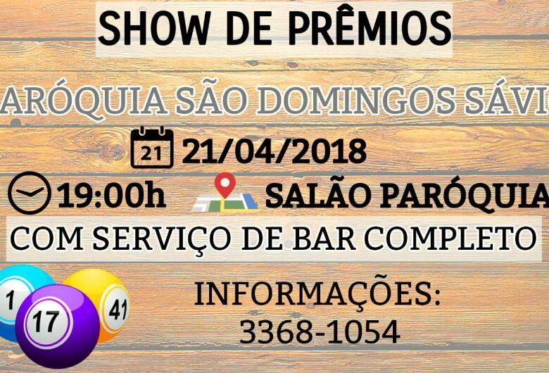 Paroquia São Domingos Sávio promove show de prêmios