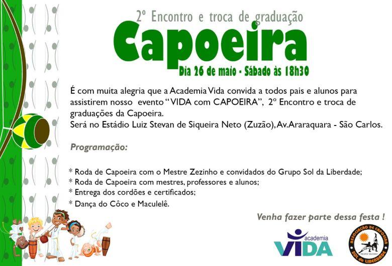 Vida com Capoeira agita São Carlos no final de semana
