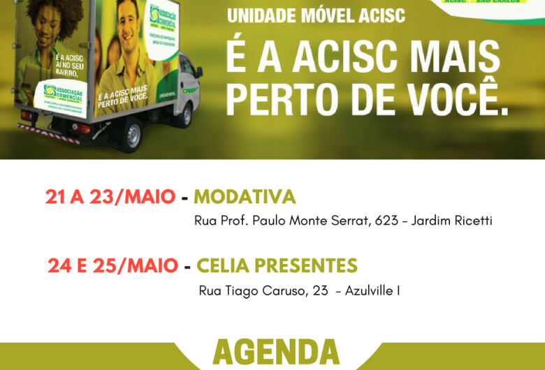 Agenda da Unidade Móvel Acisc - 21 a 25 de maio