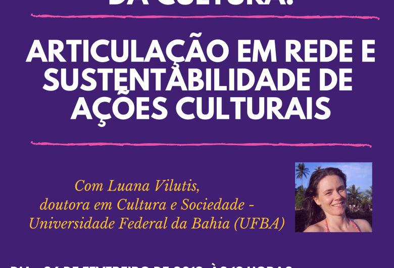 UFSCar sedia seminário sobre economia solidária da cultura