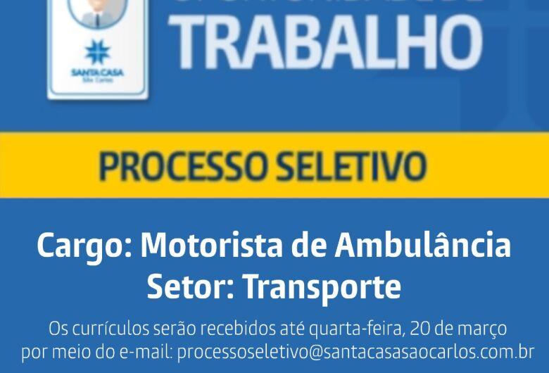 Santa Casa de São Carlos contrata motorista de ambulância