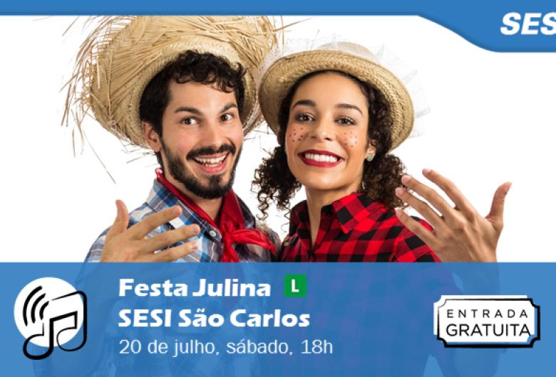 Sesi São Carlos realiza Festa Julina com show de forró e entrada gratuita