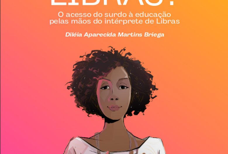 Docente da UFSCar lança livro sobre a Língua Brasileira de Sinais