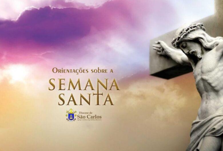 Bispo diocesano de São Carlos divulga normas para a Semana Santa