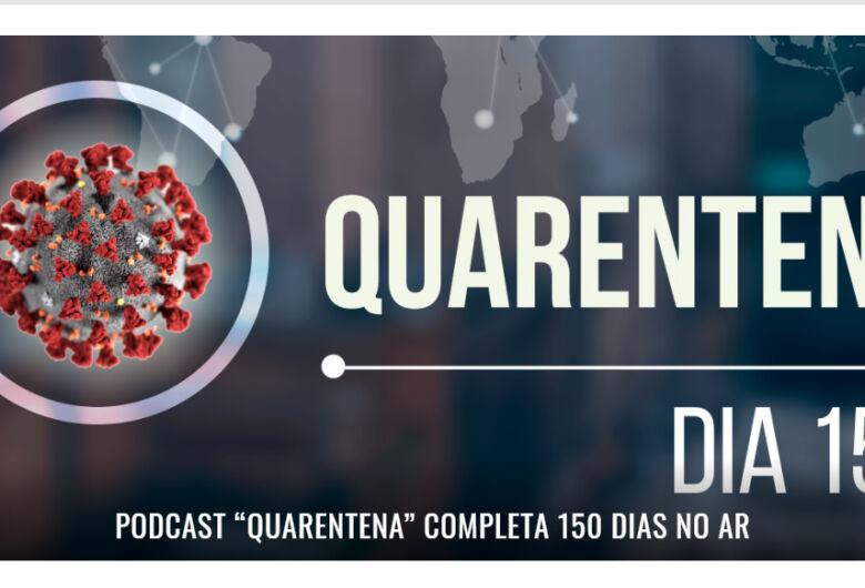 Podcast diário sobre a Covid-19 completa 150 dias no ar