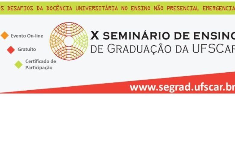 UFSCar realiza 10ª edição do Seminário de Ensino de Graduação