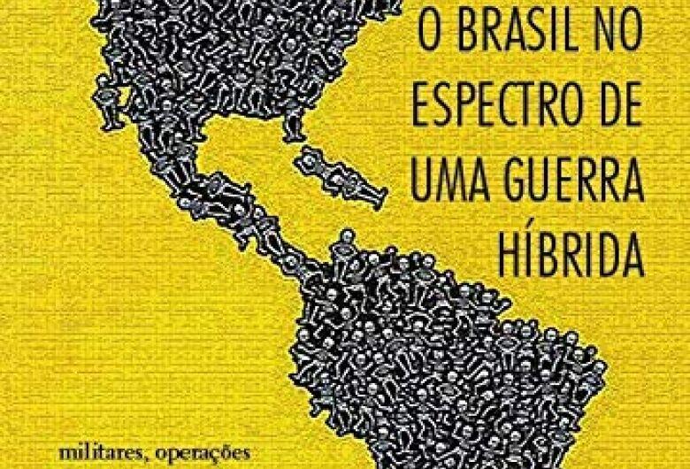 Pesquisador da UFSCar lança livro sobre a Guerra Híbrida no Brasil