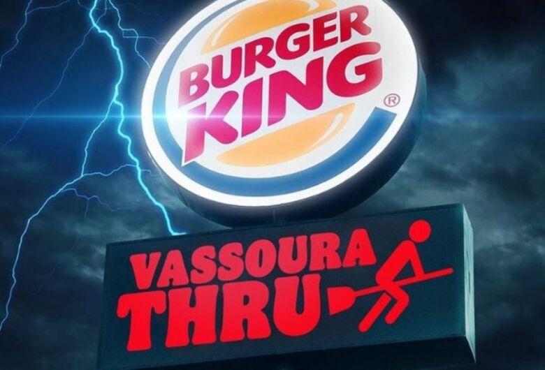 """É hoje! Burger King dará sanduíche para quem passar """"de vassoura"""" pelo drive-thru"""