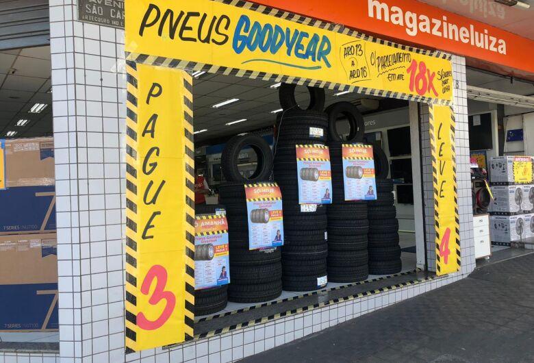 Magazine Luiza realiza super promoção de pneus nesta quinta-feira (22) em São Carlos