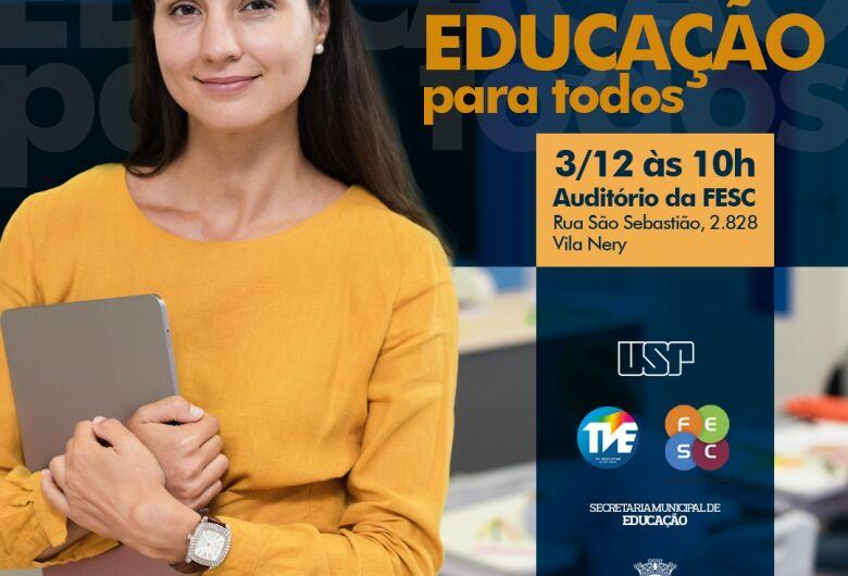 """São Carlos ganha o """"Educação Para Todos"""""""
