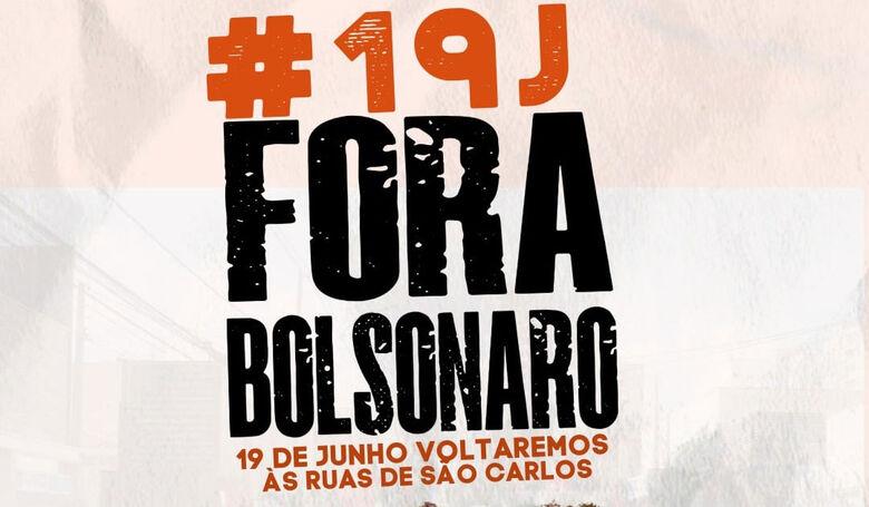 São Carlos terá ato 'Fora Bolsonaro' neste sábado (19) - Crédito: divulgação
