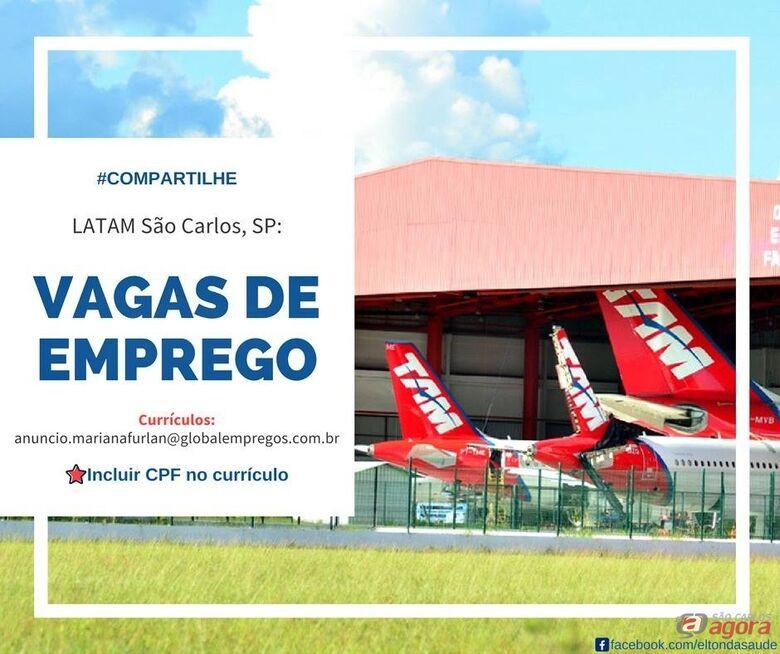 LATAM São Carlos está recebendo currículos -