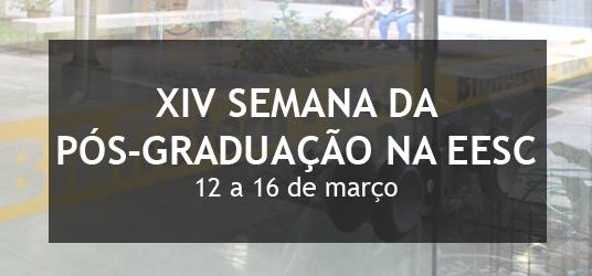 """""""XIV Semana da Pós-Graduação na EESC"""" acontecerá de 12 a 16 de março - Crédito: Divulgação"""