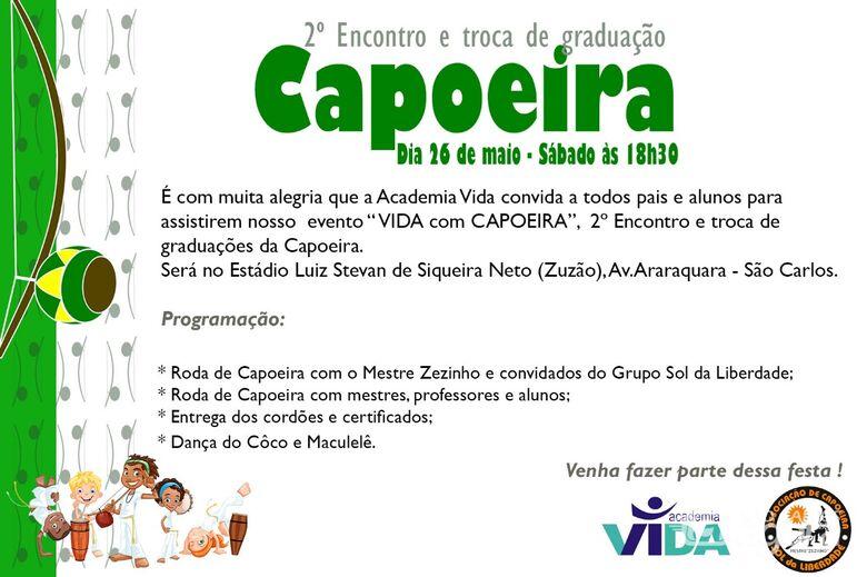 Vida com Capoeira agita São Carlos no final de semana -