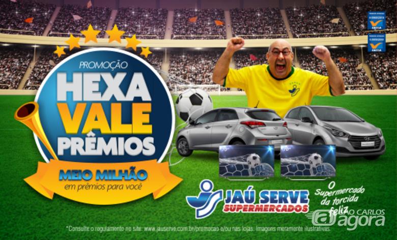 Na promoção Hexa Vale Prêmios do Supermercados Jau Serve os clientes podem ganhar até meio milhão de reais em prêmios -