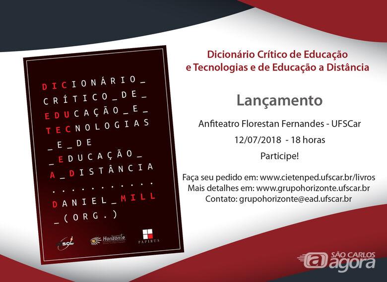 Dicionário Crítico de Educação e Tecnologias e Educação a Distância será lançado em São Carlos - Crédito: Divulgação