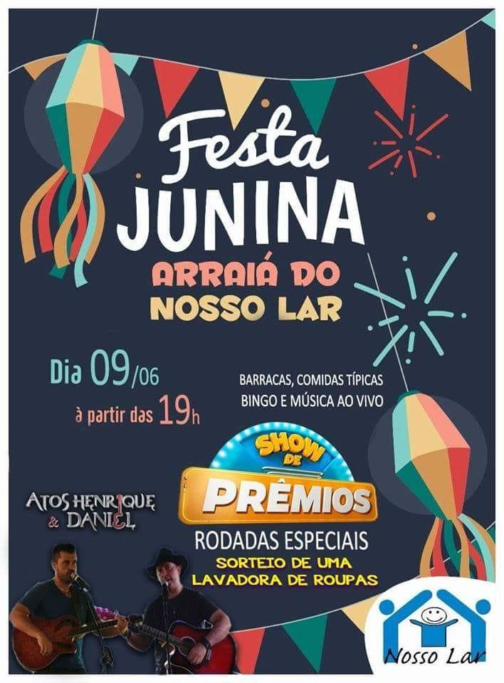 Nosso Lar promete Festa Junina para agitar o sábado -
