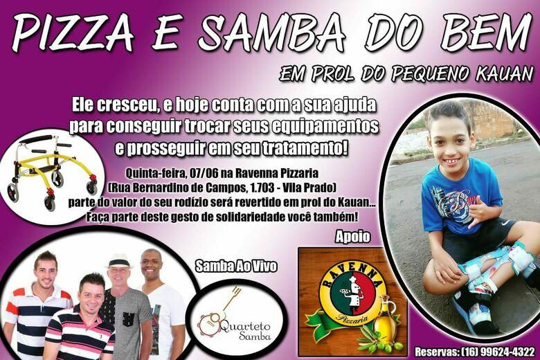 Pizza e Samba do Bem para ajudar o pequeno Kauan -