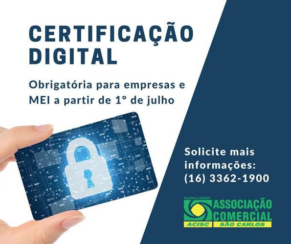 Certificação Digital será obrigatória para empresas e MEI a partir de julho -