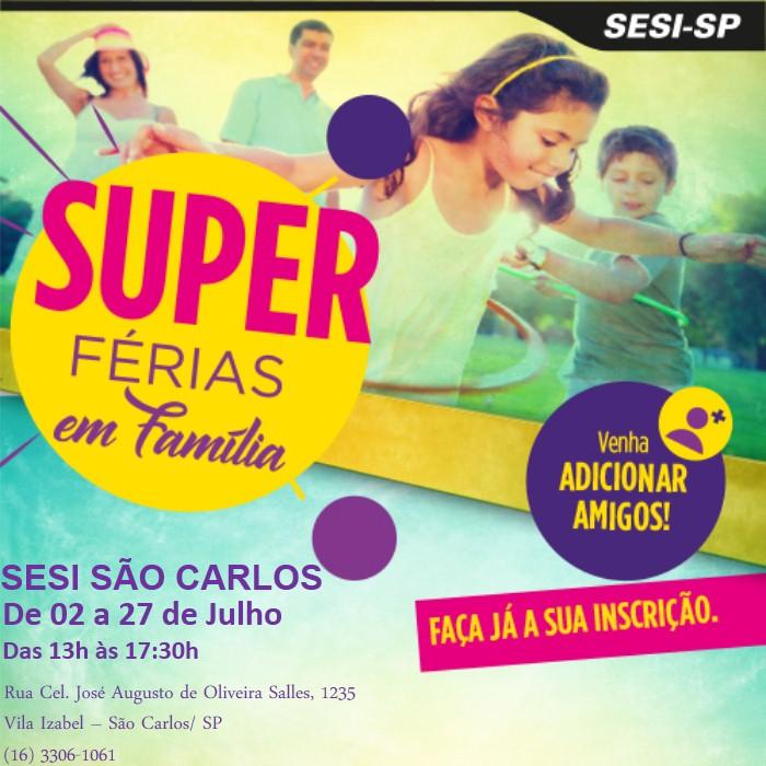 Sesi São Carlos realiza o Super Férias para a garotada -