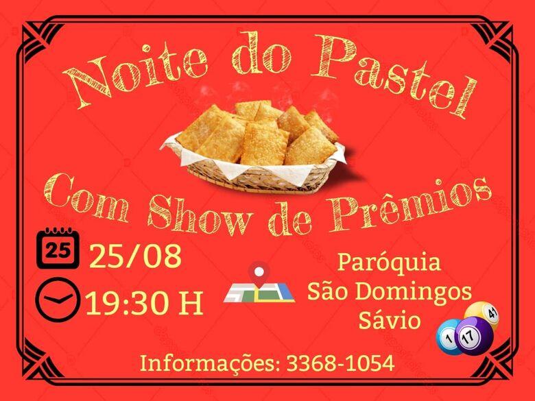 Paróquia São Domingos Sávio realiza a Noite do Pastel -