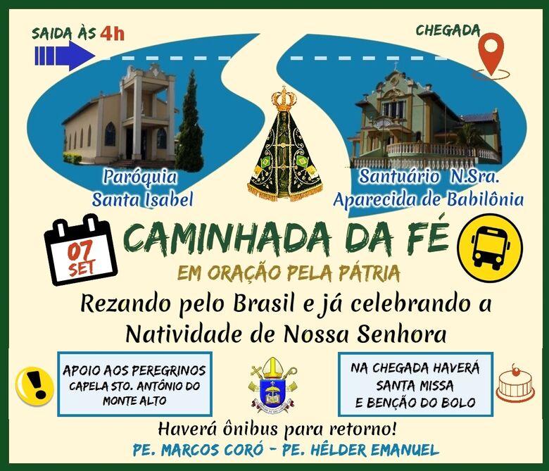 Caminhada da Fé irá marcar o feriado de 7 de Setembro -