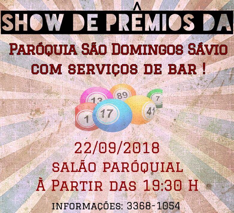 Paróquia São Domingos Sávio realiza show de prêmios -