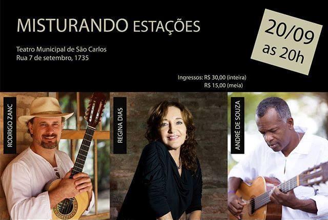Misturando Estações reúne Regina Dias, André de Souza e Rodrigo Zanc - Crédito: Divulgação