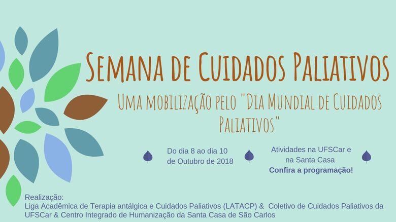 Semana de Cuidados Paliativos acontece entre 8 e 10 de outubro em São Carlos -