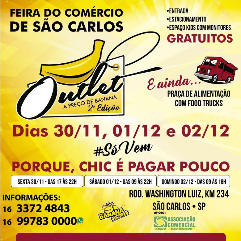 Segunda edição da Outlet a Preço de Banana vai agitar São Carlos -