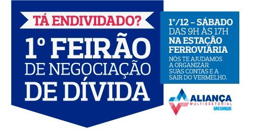 Acisc participará do 1º Feirão de Negociação de Dívida da Aliança Multissetorial de São Carlos - Crédito: Divulgação