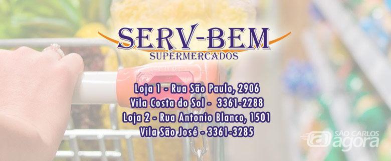 Confira as ofertas do supermercado SERV-BEM -