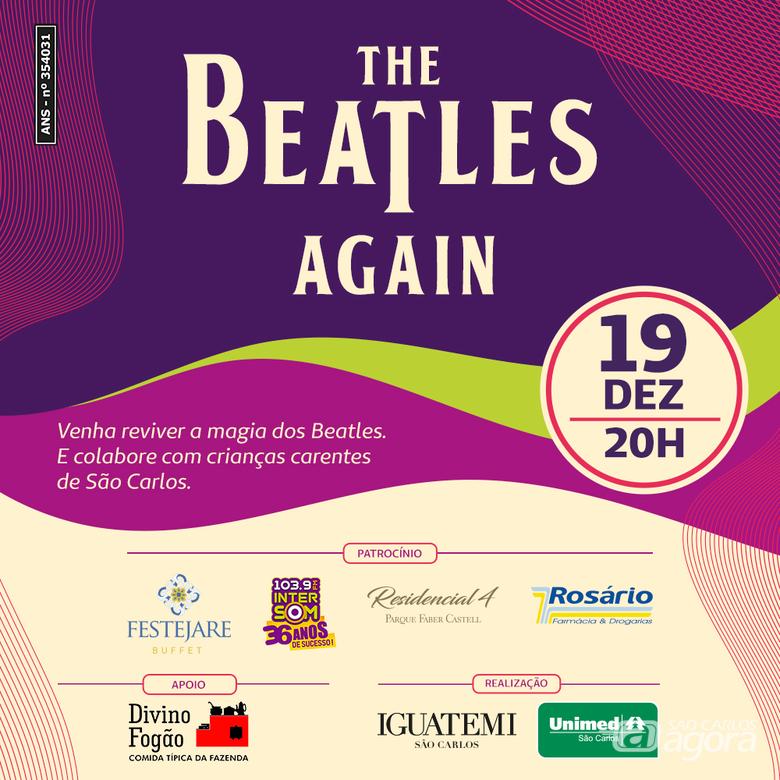 Unimed São Carlos e Shopping Iguatemi apresentam Show Beneficente com a banda The Beatles Again -
