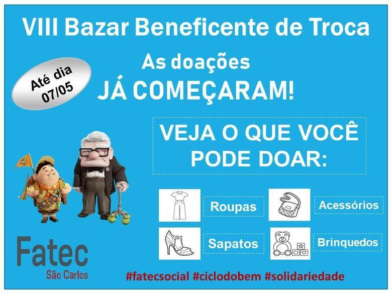 Fatec São Carlos realiza a oitava edição do Bazar Beneficente de Troca - Crédito: Divulgação