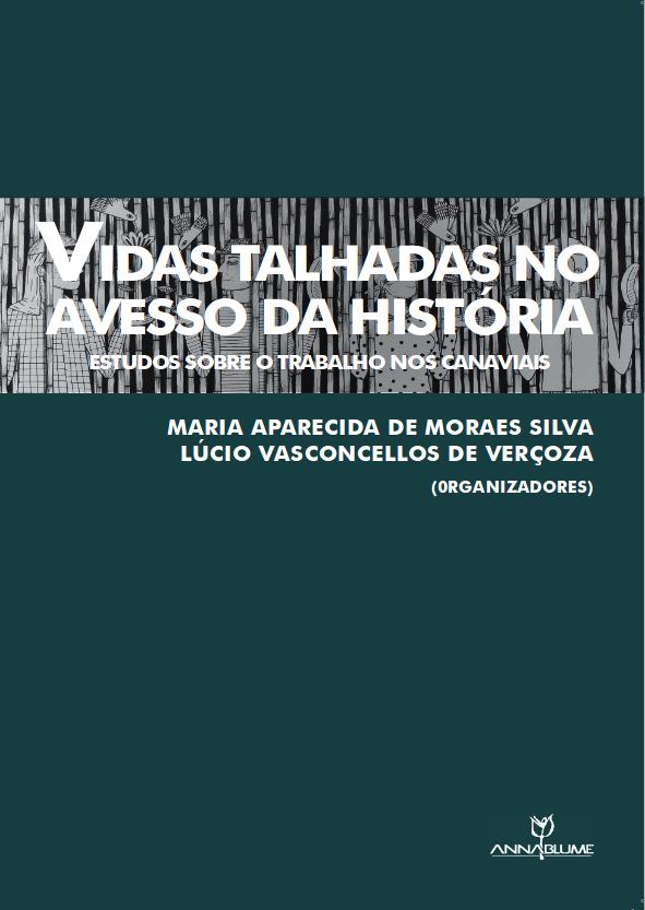 Pesquisadores da UFSCar lançam livro sobre o trabalho nos canaviais - Crédito: Divulgação