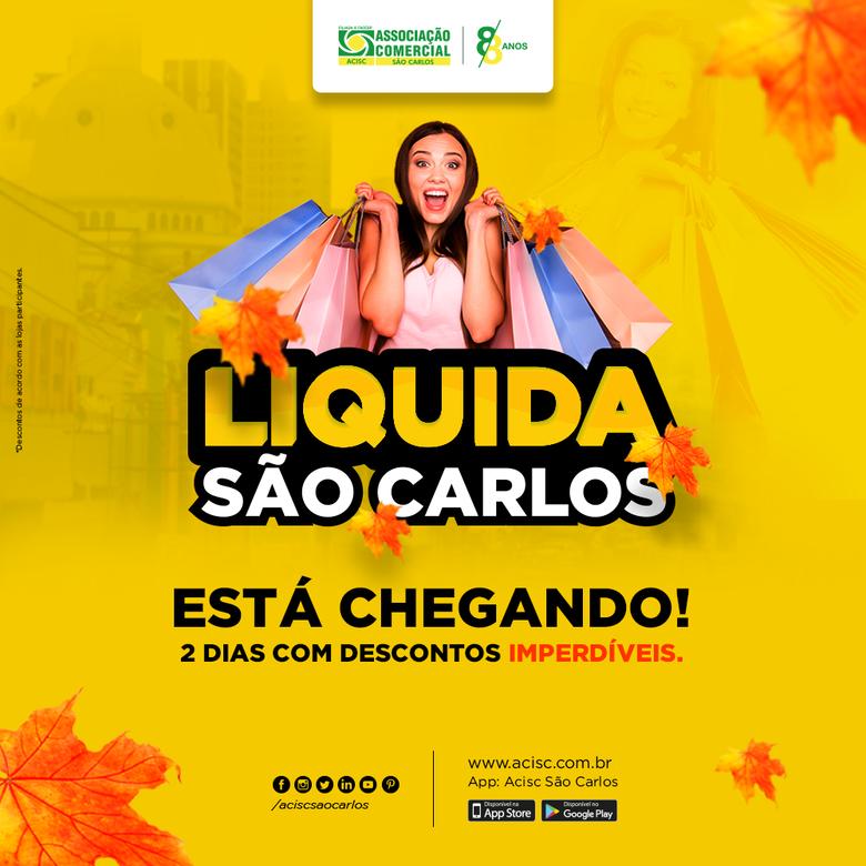 Acisc convida lojistas para participarem da 'Liquida São Carlos' -