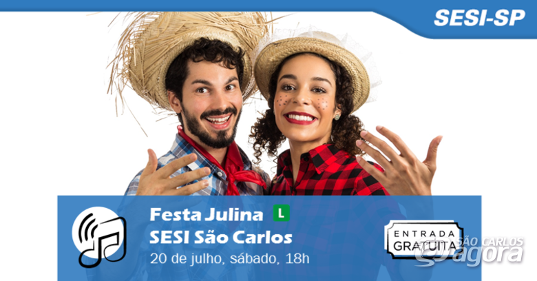 Sesi São Carlos realiza Festa Julina com show de forró e entrada gratuita -