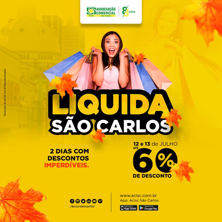 Acisc lança promoção Liquida São Carlos, com descontos de até 60% -