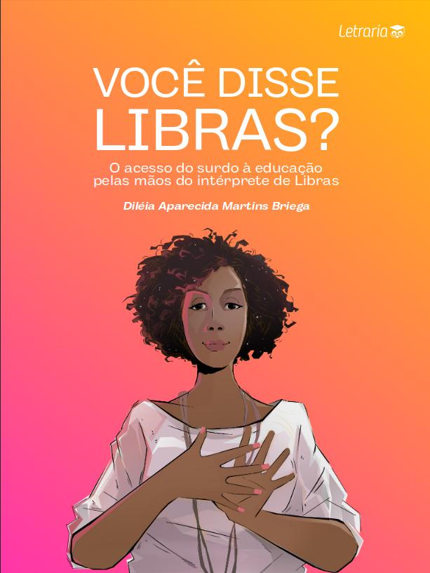 Docente da UFSCar lança livro sobre a Língua Brasileira de Sinais - Crédito: Divulgação