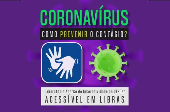 Laboratório de divulgação científica da UFSCar produz material sobre prevenção da Covid-19 em Libras -