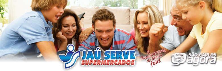 Confira as ofertas do supermercado Jaú Serve neste final de semana -