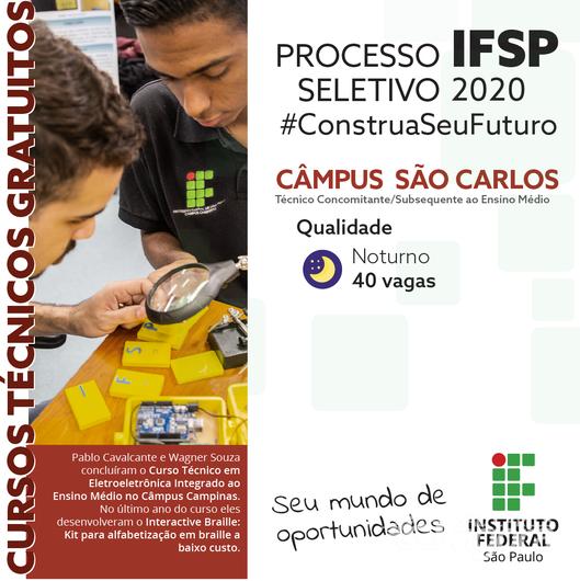 IFSP São Carlos abre 40 Vagas para o curso Técnico de Qualidade - Crédito: Divulgação