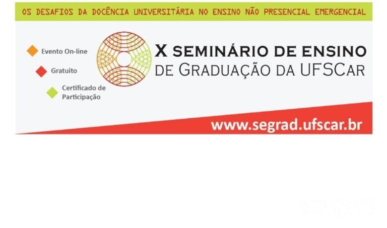 UFSCar realiza 10ª edição do Seminário de Ensino de Graduação - Crédito: Divulgação