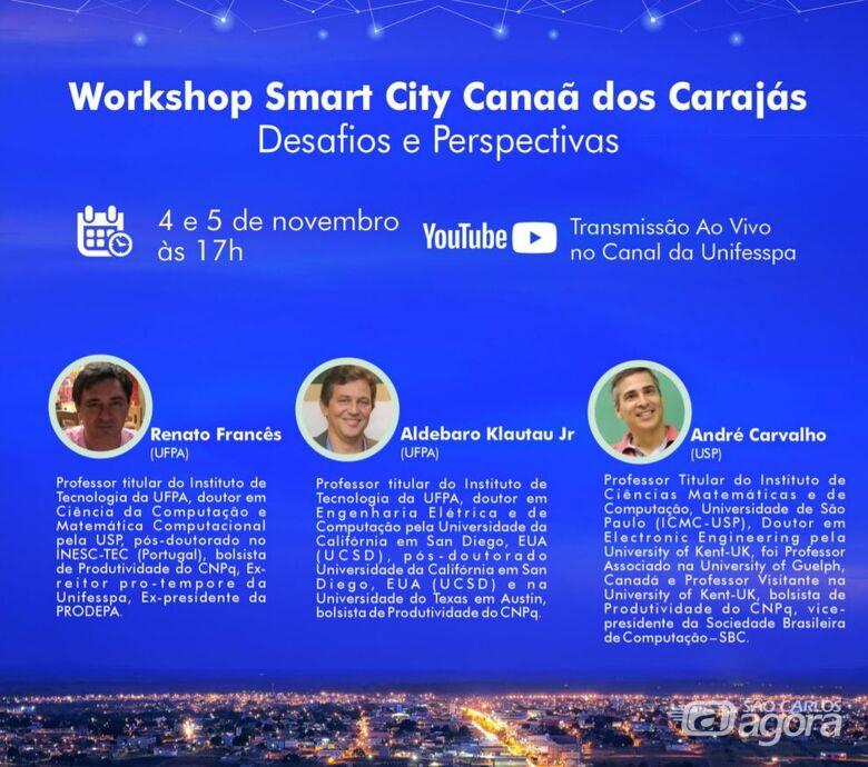 USP São Carlos e Universidade Federal do Pará promovem Workshop Smart City Canaã dos Carajás: desafios e perspectivas - Crédito: Divulgação