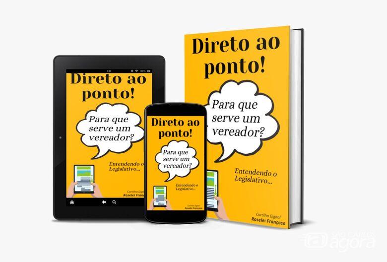 Roselei lança cartilha digital sobre o papel do vereador - Crédito: Divulgação