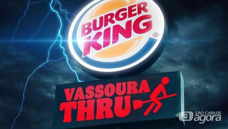 """É hoje! Burger King dará sanduíche para quem passar """"de vassoura"""" pelo drive-thru - Crédito: Divulgação"""
