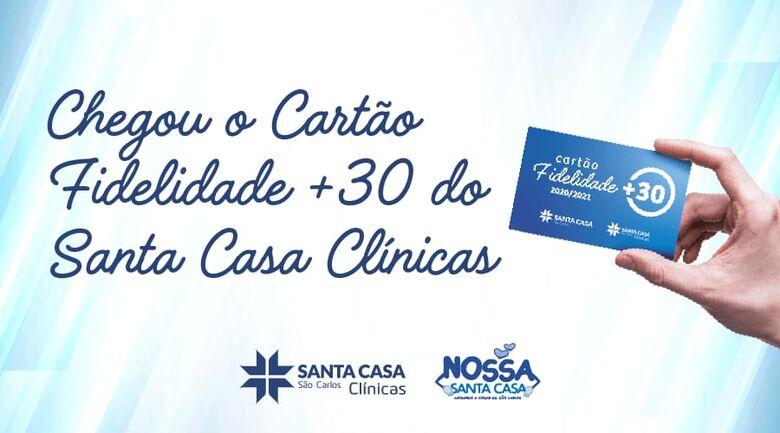 Santa Casa lança Cartão Fidelidade+30 - Crédito: Divulgação